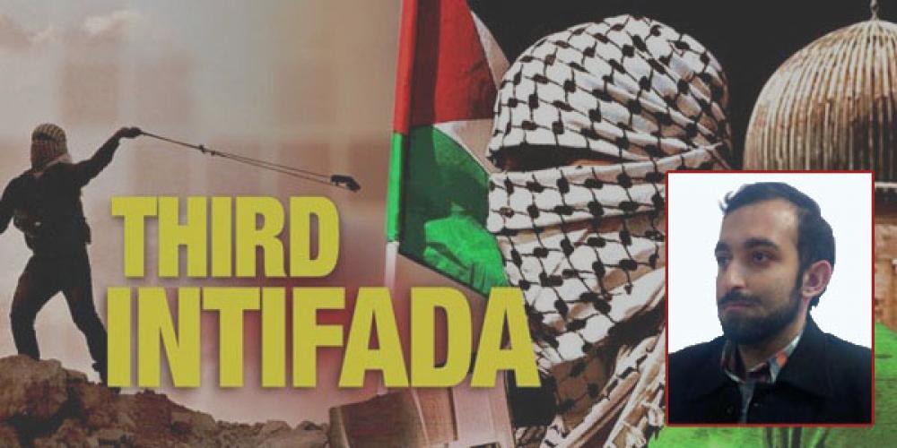 علل، چالشها و الزامات انتفاضهی سوم فلسطین