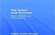 امارات متحده عربی: قدرت، سیاست و سیاستگذاری